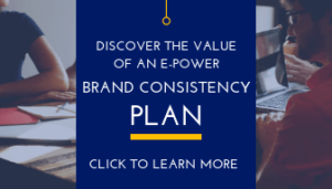Discover the Value of A Brand Consistency Plan
